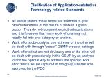 clarification of application related vs technology related standards