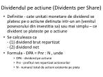 dividend ul pe actiune dividents per share