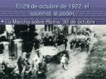 el 29 de octubre de 1922 el ascenso al poder