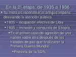 en la 2 etapa de 1935 a 1936