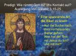 predigt wie nimmt gott mit uns kontakt auf auslegung von galater 3 15 2510