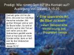 predigt wie nimmt gott mit uns kontakt auf auslegung von galater 3 15 2511