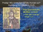 predigt wie nimmt gott mit uns kontakt auf auslegung von galater 3 15 2512