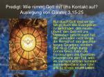 predigt wie nimmt gott mit uns kontakt auf auslegung von galater 3 15 2514