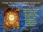 predigt wie nimmt gott mit uns kontakt auf auslegung von galater 3 15 2515