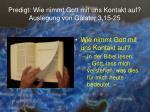 predigt wie nimmt gott mit uns kontakt auf auslegung von galater 3 15 2517