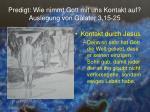 predigt wie nimmt gott mit uns kontakt auf auslegung von galater 3 15 258