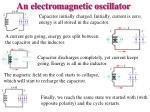 an electromagnetic oscillator