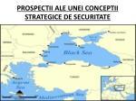 prospectii ale unei conceptii strategice de securitate1