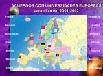 acuerdos con universidades europeas para el curso 2001 2002