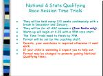 national state qualifying race session time trials
