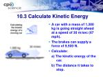 10 3 calculate kinetic energy