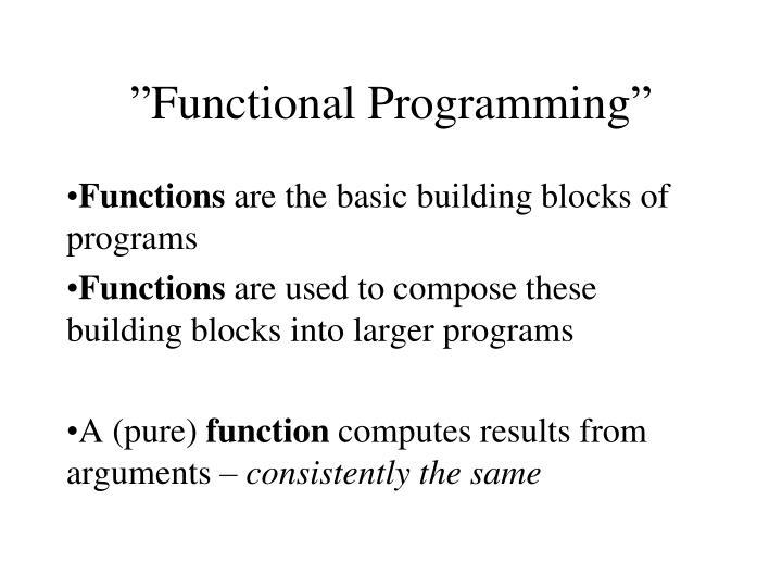 """Functional Programming"""