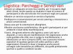 logistica parcheggi e servizi vari1