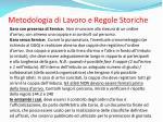 metodologia di lavoro e regole storiche2