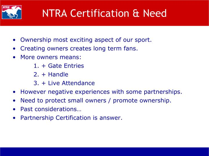 NTRA Certification & Need