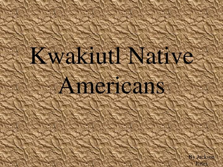 kwakiutl native americans n.