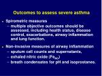 outcomes to assess severe asthma