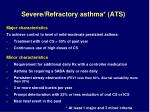 severe refractory asthma ats