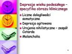 depresje wieku podesz ego specyfika obrazu klinicznego