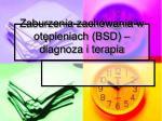 zaburzenia zachowania w ot pieniach bsd diagnoza i terapia