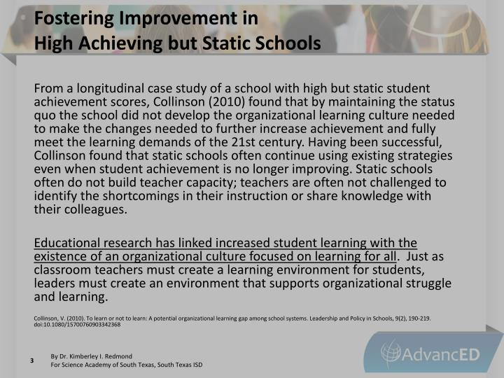 Fostering improvement in high achieving but static schools2