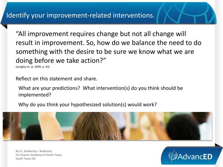 Identify your improvement-related interventions.