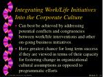 integrating work life initiatives into the corporate culture1