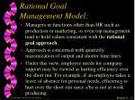 rational goal management model