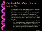 why work life matters for the bottom line1
