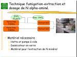 technique fumigation extraction et dosage de n alpha amin