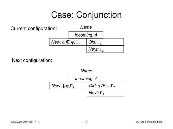 Case: Conjunction