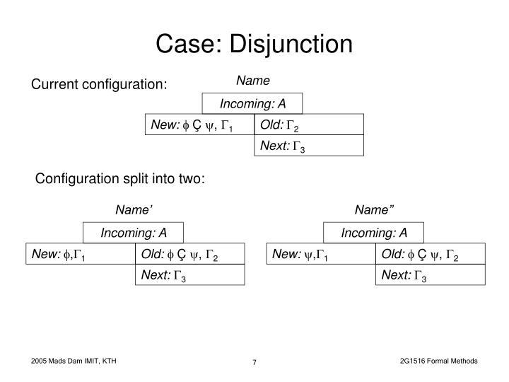 Case: Disjunction