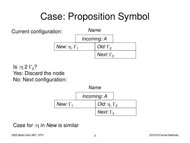 Case: Proposition Symbol