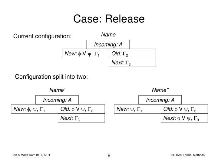 Case: Release