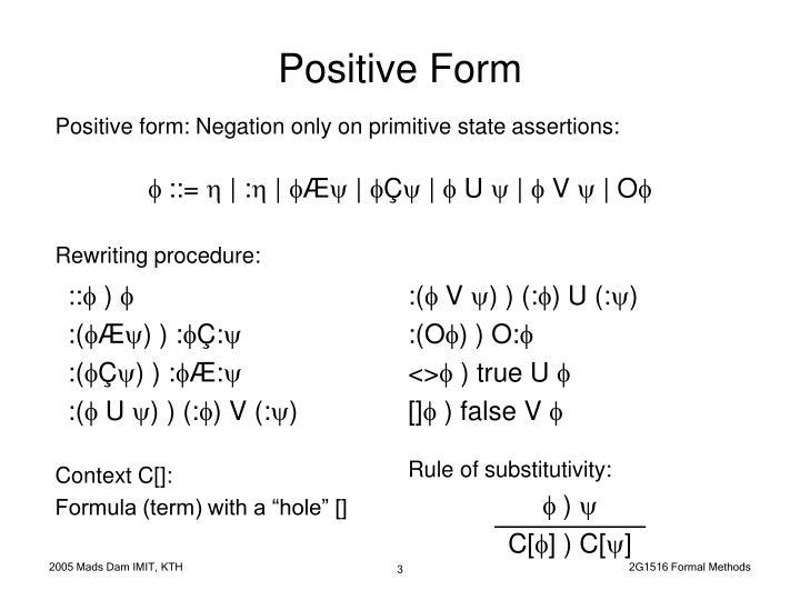 Positive form