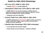 switch to 1981 2010 climatology