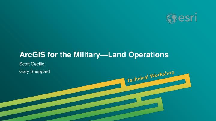 arcgis for the military land operations n.