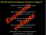 climate chaos trumped by economic collapse
