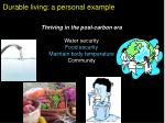 durable living a personal example3