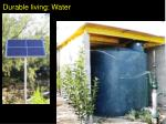 durable living water