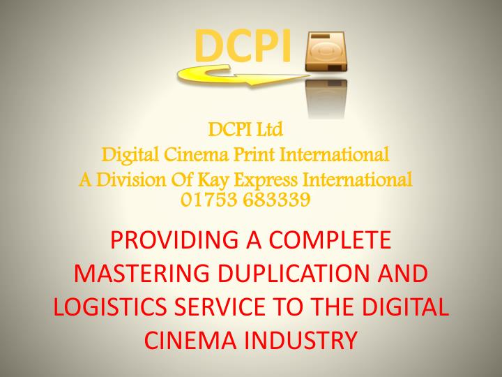 providing a complete mastering duplication and logistics service to the digital cinema industry n.
