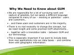 why we need to know about gum