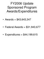 fy2006 update sponsored program awards expenditures