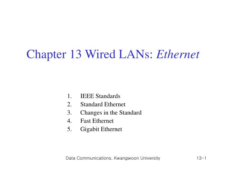 chapter 13 wired lans ethernet n.