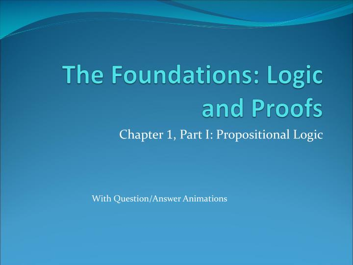 the foundations logic and proofs n.