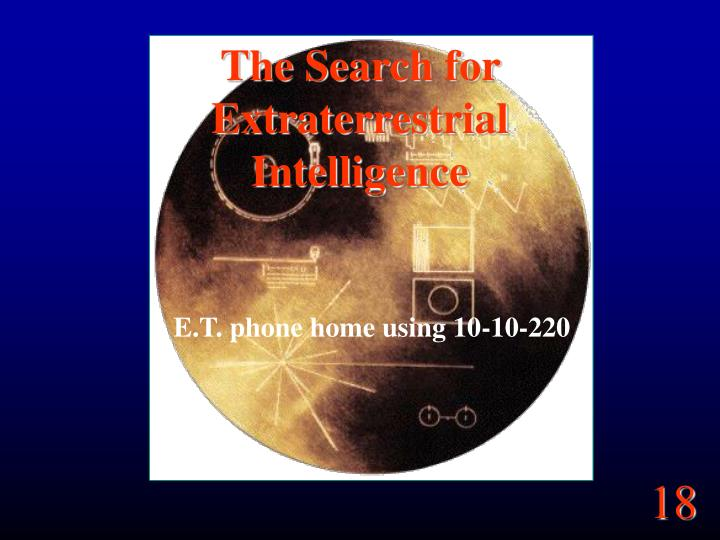 the search for extraterrestrial intelligence n.