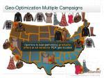 geo optimization multiple campaigns
