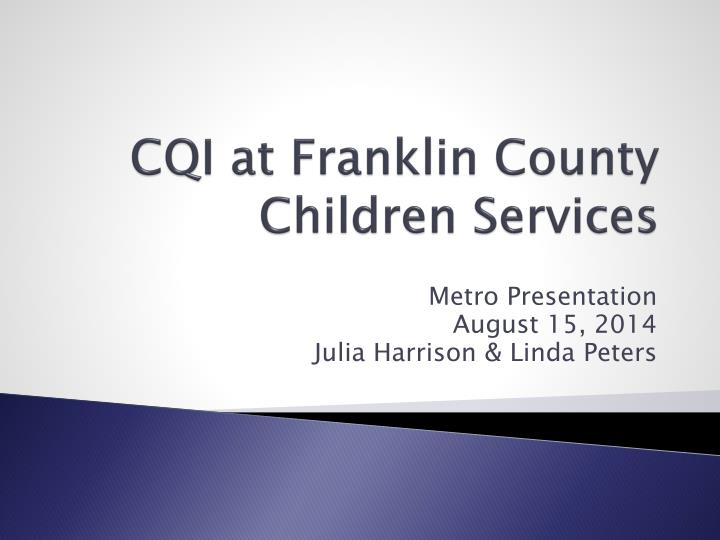 cqi at franklin county children services n.