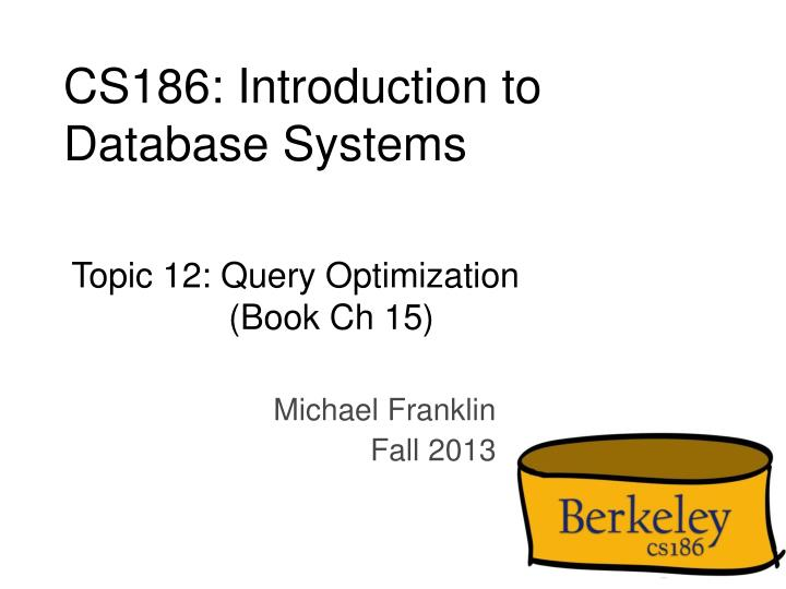 cs186 introduction to database systems n.